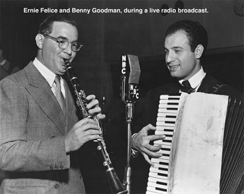 Ernie Felice and Benny Goodman